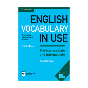 english vocabulary in use pre-intermediate and intermediate fourth edition